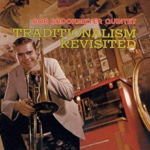 Traditionalism Revisited+5 Bonus Tracks