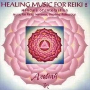 Healing Music For Reiki Vol.2