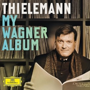 Christian Thielemann: My Wagner Album