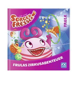 Gerd Hahns Sorgenfresser: Frula - Frulas Zirkusabenteuer