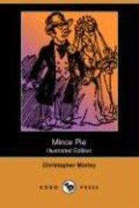 Mince Pie (Illustrated Edition) (Dodo Press)