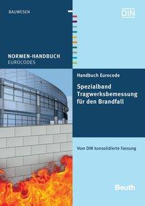 Handbuch Eurocode - Spezialband Tragwerksbemessung für den Brand