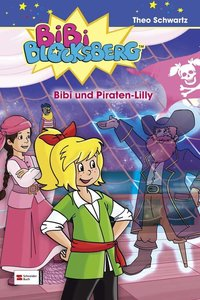 Bibi Blocksberg 36. Bibi und Piraten-Lilly