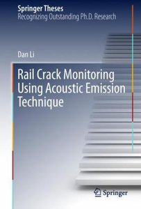 Rail Crack Monitoring Using Acoustic Emission Technique