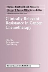 Clinically Relevant Resistance in Cancer Chemotherapy
