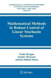 Mathematical Methods in Robust Control of Linear Stochastic Syst