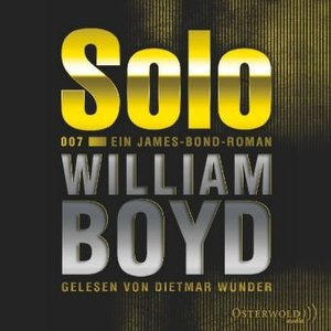 William Boyd: Solo-Ein James-Bond-Roman