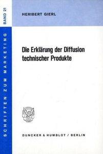 Die Erklärung der Diffusion technischer Produkte