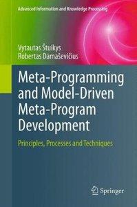 Meta-Programming and Model-Driven Meta-Program Development