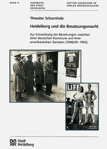 Heidelberg und die Besatzungsmacht