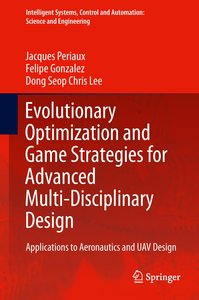 Evolutionary Optimization and Game Strategies for Advanced Multi