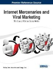 Internet Mercenaries and Viral Marketing: The Case of Chinese So