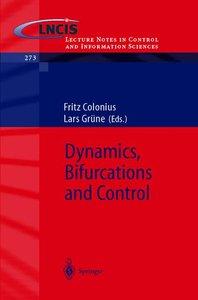 Dynamics, Bifurcations and Control