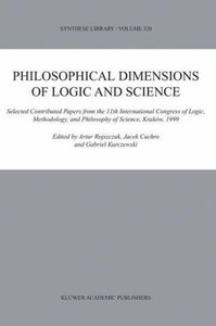 Philosophical Dimensions of Logic and Science