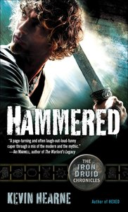 The Iron Druid Chronicles 3. Hammered