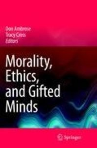 Morality, Ethics, and Gifted Minds