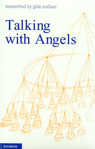 Talking with Angels