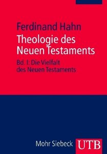 Theologie des Neuen Testaments 1/2. 2 Bände