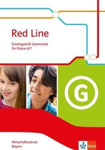 Red Line. Wirtschaftsschule, Ausgabe Bayern. Einstiegsheft Gramm