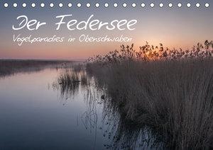 Der Federsee - Vogelparadies in Oberschwaben (Tischkalender 2019