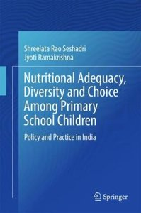 Nutritional Adequacy, Diversity and Choice among Primary School