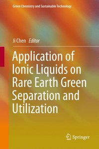 Application of Ionic Liquids on Rare Earth Green Separation and