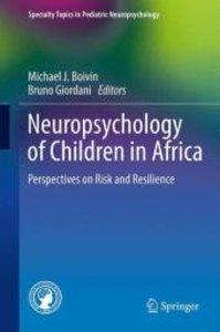 Neuropsychology of Children in Africa
