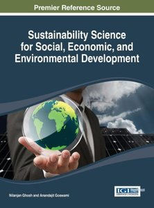 Sustainability Science for Social, Economic, and Environmental D