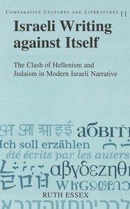 Israeli Writing against Itself