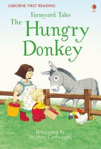 First Reading Farmyard Tales: The Hungry Donkey