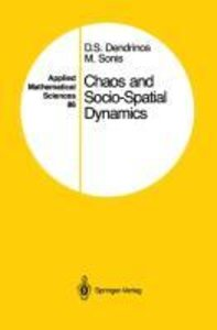 Chaos and Socio-Spatial Dynamics