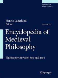 Encyclopedia of Medieval Philosophy. 2 Bände