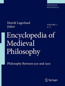 Encyclopedia of Medieval Philosophy. 2 Bände