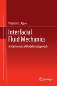 Interfacial Fluid Mechanics