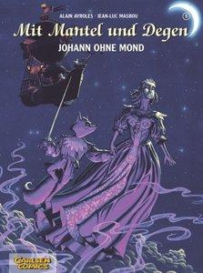 Mit Mantel und Degen 5. Johann ohne Mond