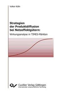 Strategien der Produktdiffusion bei Netzeffektgütern