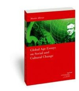 Global Age Essays on Social and Cultural Change