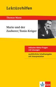"""Lektürehilfen Thomas Mann """"Mario und der Zauberer/Tonio Kröger"""""""