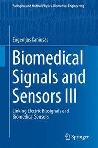 Biomedical Signals and Sensors III