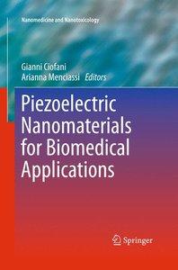 Piezoelectric Nanomaterials for Biomedical Applications