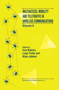 Multiaccess, Mobility and Teletraffic in Wireless Communications