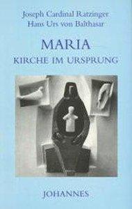Maria - Kirche im Ursprung