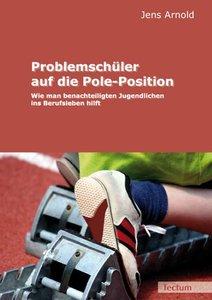 Problemschüler auf die Pole-Position