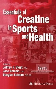 Essentials of Creatine in Sports and Health