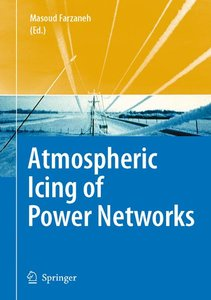 Atmospheric Icing of Power Networks