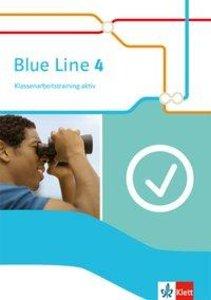 Blue Line 4. Klassenarbeitstraining aktiv! 8. Schuljahr. Ausgabe