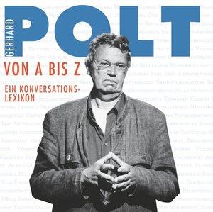 Gerhard Polt von A bis Z
