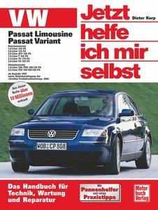 VW Passat. Alle Modelle. Jetzt helfe ich mir selbst