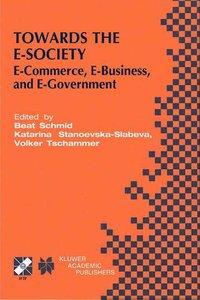 Towards the E-Society