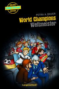 Bauer, P: World Champions - Weltmeister